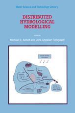 Distributed Hydrological Modelling - Michael B. Abbott; Jens Christian Refsgaard