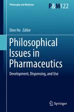 Philosophical Issues in Pharmaceutics - Dien Ho