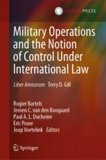 Military Operations and the Notion of Control Under International Law